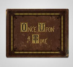 Once Upon A Time Book by Lori West, via Behance