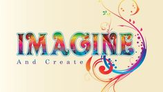 imagine how you will live