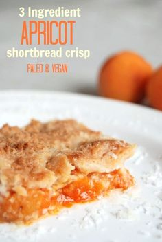 This 3 Ingredient Apricot Shortbread Crisp looks delicious! Paleo and Vegan with Low Carb Option.