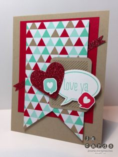 "Stampin' Up!, Mojo 331, Just Sayin', Paper Pumpkin, Fresh Prints DSP Stack, Red Glimmer Paper, Banners Framelits, Word Bubbles Framelits, Hearts Collection Framelits, 3/16"" Corner Rounder"