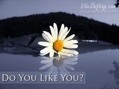 Do you like you? It'