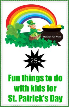 25+ fun things for kids to do for St. Patrick's Day