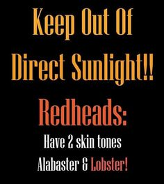 ginger thing, sunburn, sayings redheads, funni, lobsters, redhead problems, gingers funny, redhead quot, red head