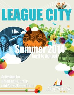 League City Summer Program Guide 2014 leaguecity.com/parks.