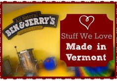 What's made in Vermont? Our 10 favorite things made in the Green Mountain State.