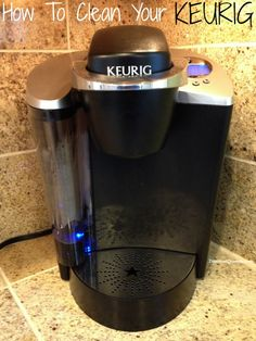 clean keurig 52 Weeks of Pinterest: Week 17   How to Clean Your Keurig!