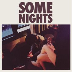 55th GRAMMY Award nominee - Album Of The Year   Some Nights - Fun.