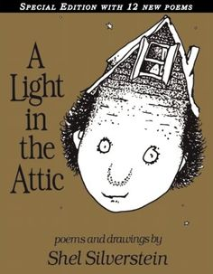 BARNES & NOBLE | A Light in the Attic: Special Edition by Shel Silverstein, HarperCollins Publishers | Hardcover