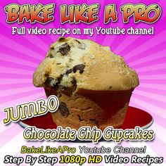 Direct Link to my recipe: http://youtu.be/qvyQNuwGe9c  JUMBO Chocolate Chip Muffins Recipe Please SUBSCRIBE: http://bit.ly/1ucapVH  I'll show you how easy it is to make delicious, moist jumbo chocolate chip cupcakes like you see in your local bakeries.    My Facebook Page: http://www.facebook.com/BakeLikeAPro http://instagram.com/bakelikeapro Pinterest: Pin this recipe:http://bit.ly/UnuDB7  Please subscribe, like and share if you can, I do appreciate it. http://bit.ly/1ucapVH  #recipe #cupcakes