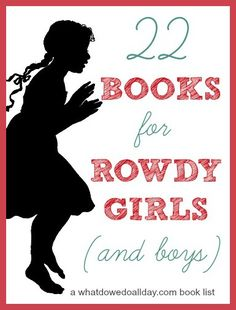 Books for kids featuring spunky girl protagonists. Fun for both girls AND boys!!
