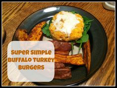 buffalo turkey, turkey burgers, 245 calori, healthi meal, yummi, simpl buffalo