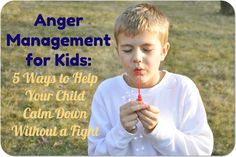 Anger management...how to help your kids calm down.