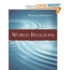 This is the book I'm using this semester to teach Major World Religions...World Religions: Warren Matthews: 9781111834722: Amazon.com: Books