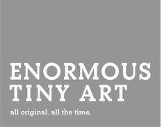 Enormous Tiny Art