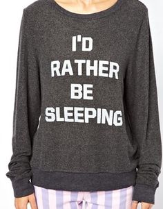 Wildfox I'd Rather Be Sleeping Sweatshirt