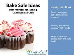 Bake Sale Ebook (free!)  Fun tips too like offer free coffee or lemonade or charge a small fee for beverages at your fundraiser.
