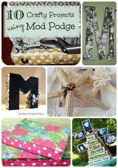 DIY:  10 Mod Podge Ideas - this post has some great ideas + tutorials!!!