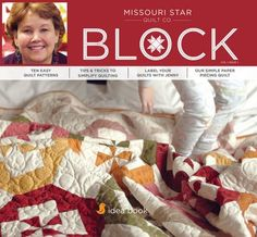 BLOCK Magazine from Missouri Star Quilt Co