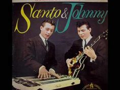 Santo & Johnny, Sleepwalk, 1959    This song always makes me think of my big bro.  Rest in Peace Jeremy