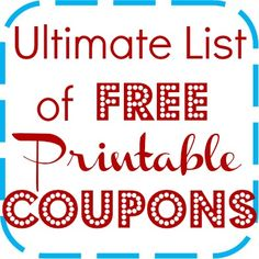 Ultimate Free Printable Coupon Listing Page