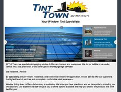 Tint Town - Indiana-based company providing window film to residential and commerical clients; jquery slider, graphic-intensive, tables