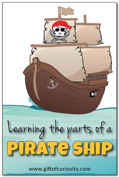 Two simple activities to help kids learn the parts of a pirate ship. #pirates || Gift of Curiosity