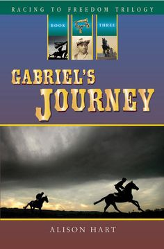 Racing to Freedom: Gabriel's Journey by Alison Hart