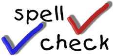 You can check your Correct Spelling with free online grammar check service - GrammarBase.com