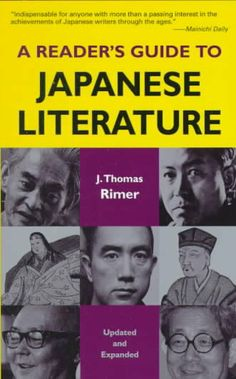 A reader's guide to Japanese literature / J. Thomas Rimer