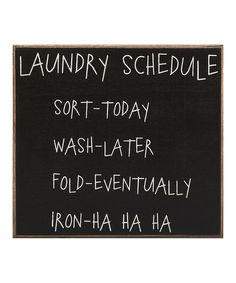 This 'Laundry Schedule' Sign Wall Art by Collins is perfect! #zulilyfinds