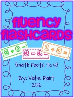 Fluency flashcards for math facts to 5 {Free!}