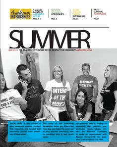 Check out the May 2013 newsletter, with tips on how to rock your summer internship and some employers that are looking for summer interns!