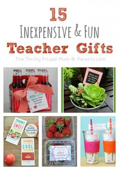 15 Inexpensive & Fun Teacher Gifts-- perfect for thanking those hard working teachers!  All of these ideas are pretty practical too!