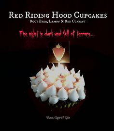 Melisandre - Red Riding Hood Cupcakes - Root Beer, Lemon & Red Currant - Game of Thrones Series by Booze, Sugar & Spice