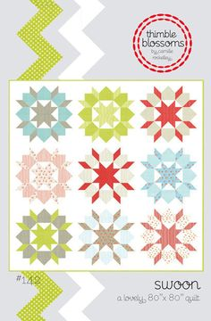 Thimble Blossoms - Swoon Quilt Pattern - FREE SHIPPING with any other purchase