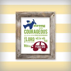 Boy's 8x10 Scripture Verse Art Print - Be Strong and Courageous Joshua 1:9. $18.00, via Etsy.