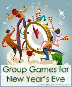 Group Games ~ Great for New Year's Eve! (and, scrumptious appetizers!)
