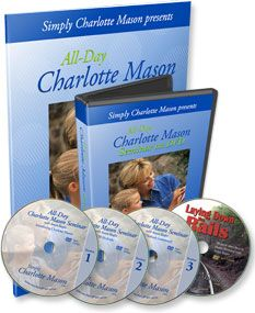 All-Day Charlotte Mason Seminar  This is a very helpful and thorough explanation of the Charlotte Mason approach.