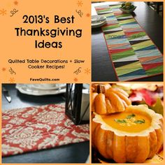 We've got quilted table runner patterns, table toppers, and more for your convenience this Thanksgiving! There are even some bonus slow cooker recipes.