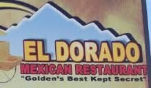 El Dorado Mexican Restaurant! My all time favorite! Come check it out while your here for Golden Makeover 2014