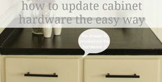 update your cabinet hardware the easy way with this simple tip