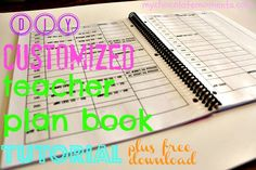 tutorial for how to make your own customized lesson plan book, plus free downloadable template
