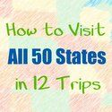 Travel 50 States with Kids « Parent-to-parent ideas and tips for traveling to all 50 states with your kids