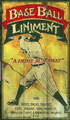 Vintage Signs | Nostalgic Baseball Signs - Baseball Liniment Retro   I would love to give this to Rye!