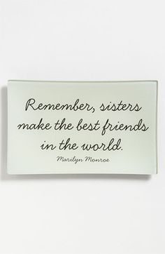 I love my sisters.
