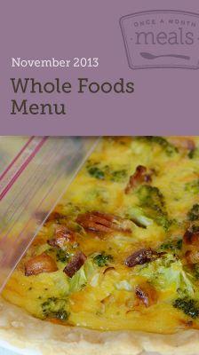 Whole Foods November Menu - OAMM - #oamm #freezer #freezermeals #freezerfriendly #wholefoods #jerf