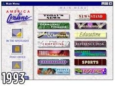 AoL - I can still hear the sound of a dial up modem in my head.  You've got mail!