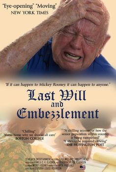 "Last Will and Embezzlement - Deborah Louise Robinson 2011 - DVD06021 -- ""Narrated by Artie Pasquale & Mickey Rooney. Examines the global problem of financial elder abuse & its growing impact on a rapidly-aging population. Identifies why many older adults become vulnerable, tactics perpetrators use to gain trust & what families and professionals can do to help protect loved ones and older adults in their care."""