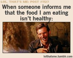 chips, cheat meal, indiana jones funny, care, bahaha, accur, funny siblings, cinnabon, harrison ford indiana jones