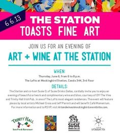 Art + Wine at the Station – Thursday, June 6, 6-8pm - Nightlife - You + Dallas